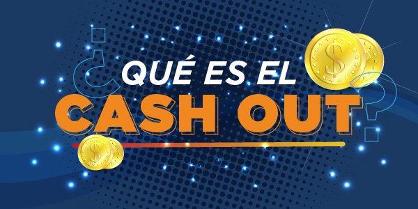cash out apuestas deportivas